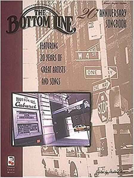 The Bottom Line 20th Anniversary Songbook Featuring 20 Years of Great Artists and Songs