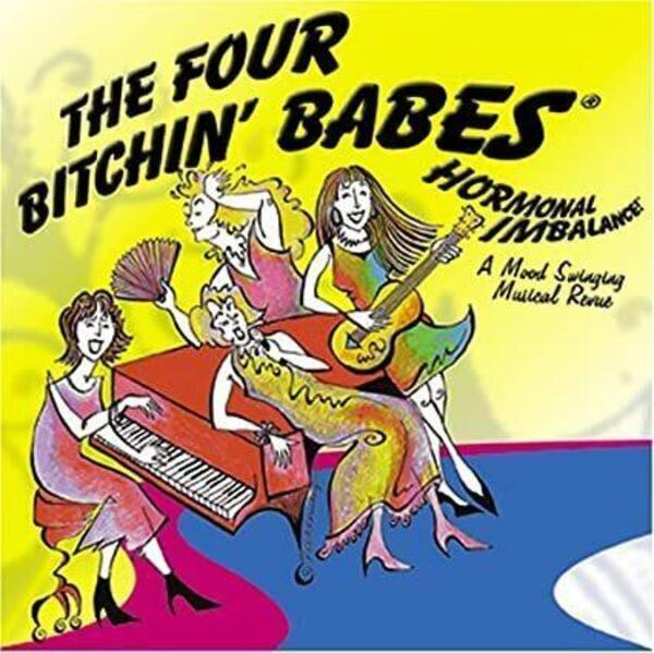 Cover of CD Four Bitchin Babes Hormonal Imbalance