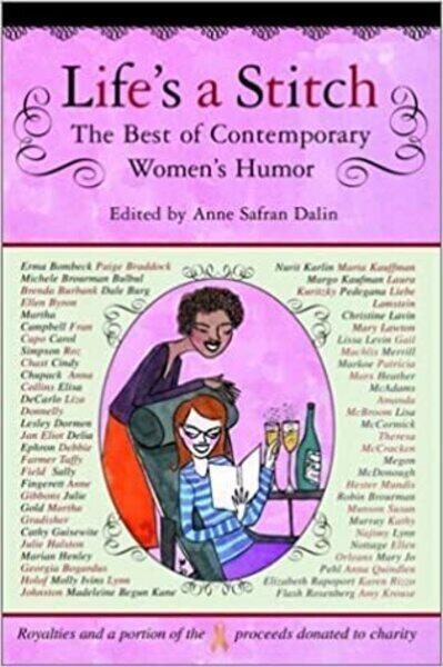 Life039s a Stitch The Best of Contemporary Women039s Humor