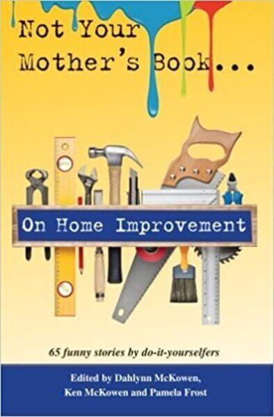 Cover of Not Your Mother039s Book on Home Improvement